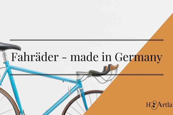 fahrraeder made in germany - ein bildband ueber die geschichte der fahrradproduktion in deutschland